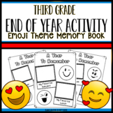 Third Grade End of Year Activities End Of Year Emoji Memory Book Third Grade