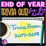 End of the Year Trivia Quiz 2016-2017