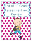 End of 1st Grade Review/Assessment