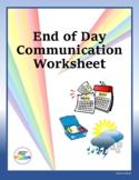 End of Day Communication Worksheet