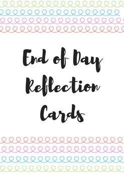End of Day Reflection Cards