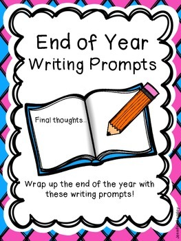 End of Year Writing Prompts
