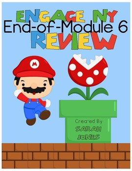 End - of - Engage NY - Module 6 REVIEW