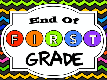 First Day and End of First Grade Signs