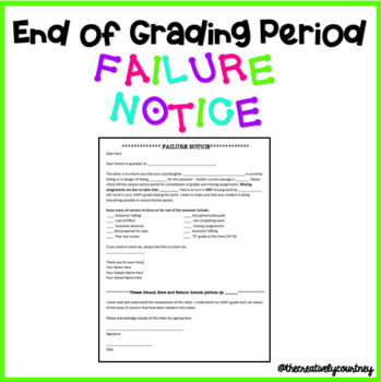End of Grading Period Failure Notice