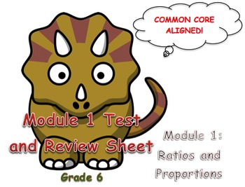 End of Module 1 Test (Ratios and Proportions) Grade 6
