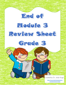 End of Module 3 Review Sheet