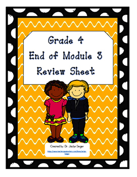 End of Module 3 Review Sheet - Grade 4