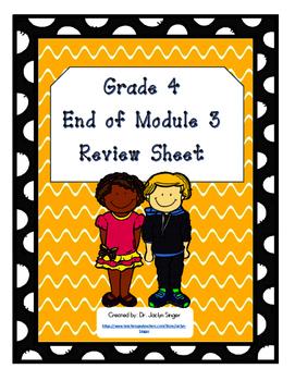 End of Module 3 Review Sheet - Grade 4