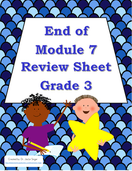 End of Module 7 Review Sheet