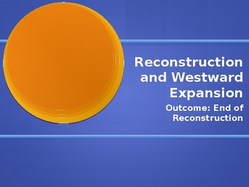End of Reconstruction PowerPoint Lecture