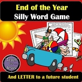 End of School Activities | Silly Word Game and Letter to a