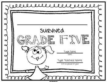End of School Certificate (Fifth Grade) I survived.....
