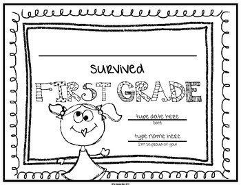 End of School Certificate (First Grade) I survived.....