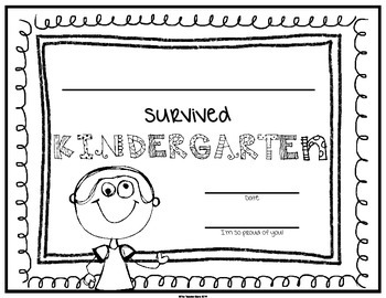 End of School Certificate (Kindergarten) I survived.....