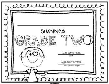End of School Certificate (Second Grade) I survived.....