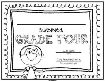 End of School Certificate (Fourth Grade) I survived.....
