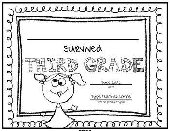 End of School Certificate (Third Grade) I survived.....