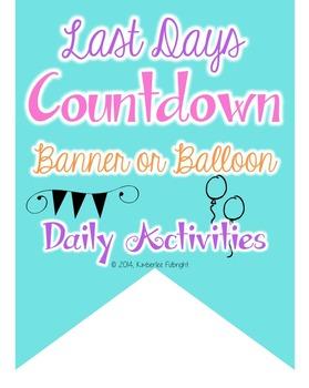 End of School Countdown Banner or Balloon Pop (add ribbon)