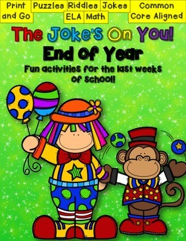 End of School Fun Unit The Joke's On You! Common Core Aligned