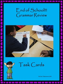 End of School Grammar Review Task Cards