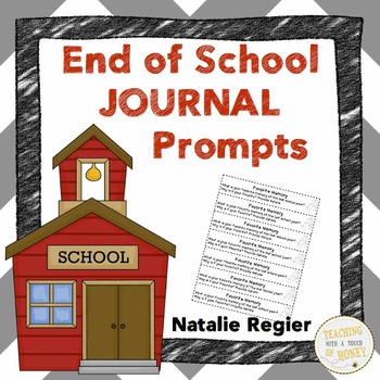 End of Year Writing Prompts | End of Year Writing Activities | Journal Prompts