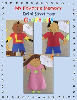 End of School Memory Activity and Craft