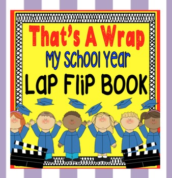 End of School Memory Book ~ 'That's A Wrap', Flip Book