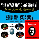 End of School Mystery (Middle - High School) | The Mystery Classroom
