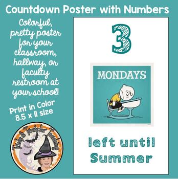 End of School Number of Mondays Left Until Summer Countdown for Faculty FUN