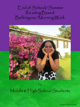End of School/Summer Bellringers for Middle School & High School Students
