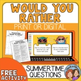 End of School Would You Rather Questions - Print or Digital