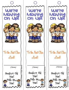 """End of Year Bookmarks - """"We're Moving On Up!"""""""