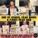 End of School Year Books and Pages Read Sign to Celebrate