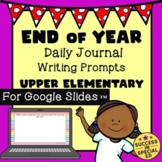 End of School Year Daily Journal Writing Prompts Upper Ele