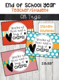 End of School Year Gift Tags-Last Day of School Gifts-Bag of Chips