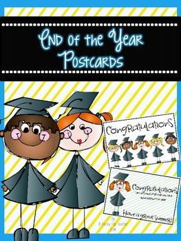 End of School Year Postcards