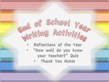 End of School Year Writing Activities