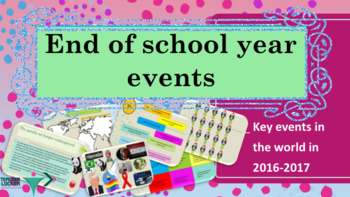 End of School Year events in the world 2016-2017 interactive activities