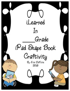 End of the School Year iPad-Shaped Memory Booklet