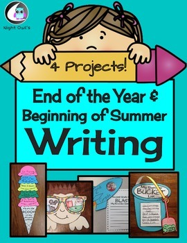 End of School Year/Summer Writing Craftivities