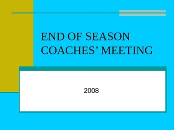 End of Season Coaches Meeting