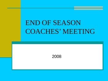 End of Season Coaches Meeting