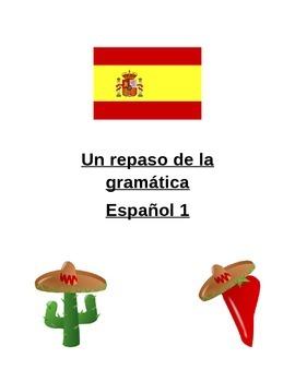 End of Spanish 1 Grammar Resource