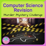 End of Term Computer Science Murder Mystery