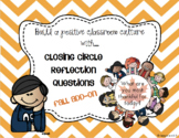 End of The Day Closing Circle Fall Add-On Questions!