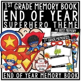 Superhero End of The Year Activities 1st Grade End of The Year Memory Book