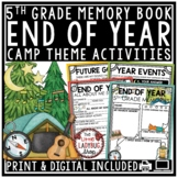 Camping Theme- End of The Year Activities 5th Grade End of The Year Memory Book