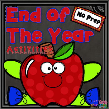 End of The Year Activities NO PREP