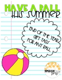 End of The Year Gift Tag- Have a Ball This Summer